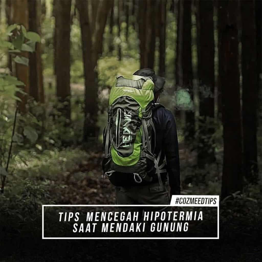 TIPS MENCEGAH HIPOTERMIA SAAT MENDAKI GUNUNG 12